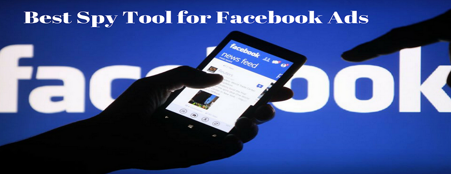 best tool for facebook ad spy